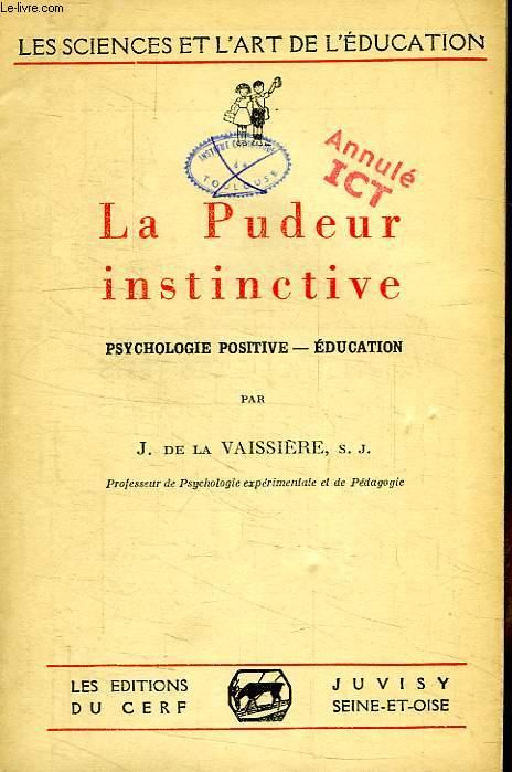LA PUDEUR INSTINCTIVE, PSYCHOLOGIE POSITIVE, EDUCATION