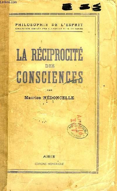 LA RECIPROCITE DES CONSCIENCES, ESSAU SUR LA NATURE DE LA PERSONNE