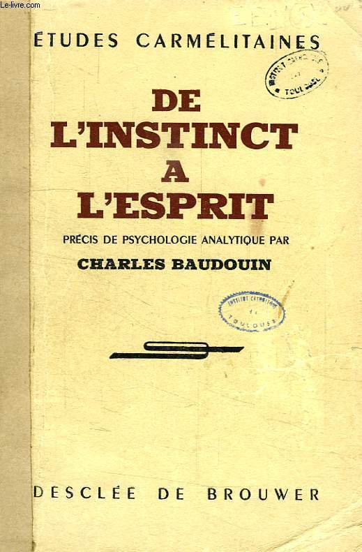 DE L'INSTINCT A L'ESPRIT, PRECIS DE PSYCHOLOGIE ANALYTIQUE