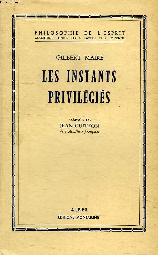LES INSTANTS PRIVILEGIES