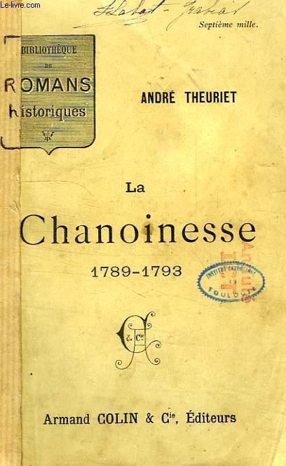 LA CHANOINESSE, 1789-1793