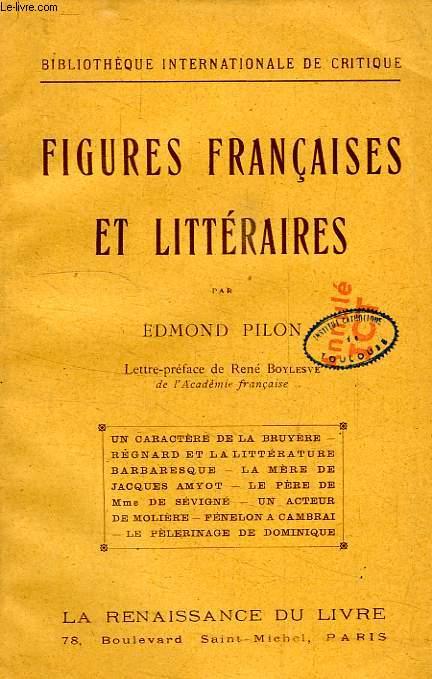 FIGURES FRANCAISES ET LITTERAIRES