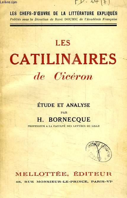 LES CATILINAIRES DE CICERON, ETUDE ET ANALYSE