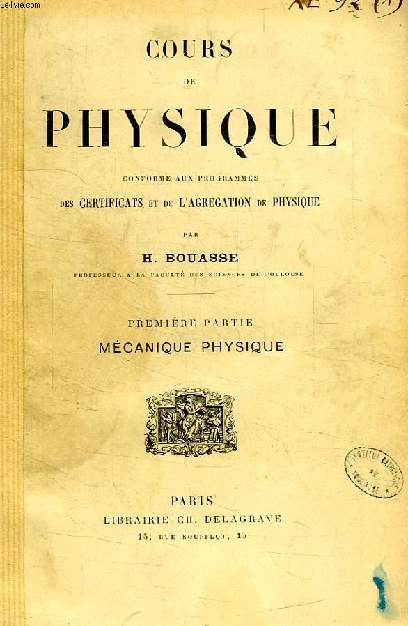 COURS DE PHYSIQUE, 1re PARTIE, MECANIQUE PHYSIQUE