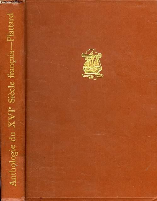 ANTHOLOGIE DU XVIe SIECLE FRANCAIS