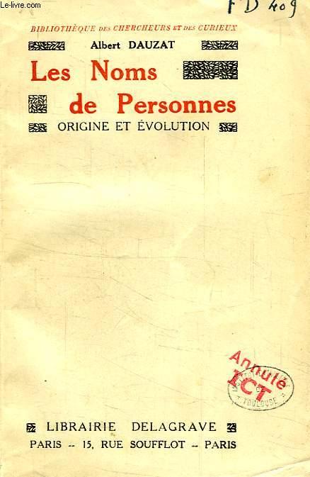 LES NOMS DE PERSONNES, ORIGINE ET EVOLUTION