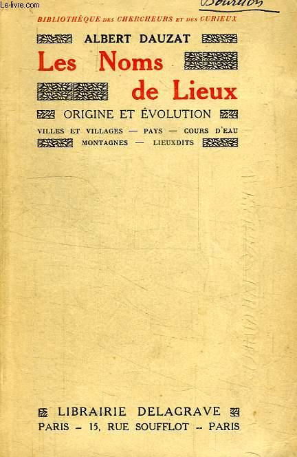 LES NOMS DE LIEUX, ORIGINE ET EVOLUTION