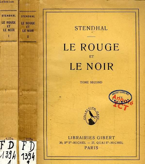 LE ROUGE ET LE NOIR, CHRONIQUE DU XIXe SIECLE