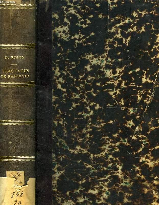 TRACTATUS DE PAROCHO UBI ET DE VICARIIS PAROCHIALIBUS