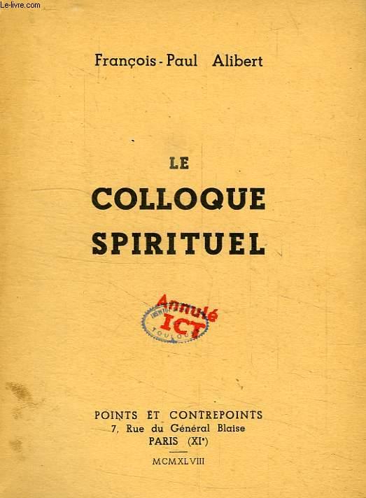 LE COLLOQUE SPIRITUEL