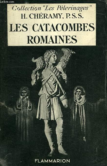 LES CATACOMBRES ROMAINES