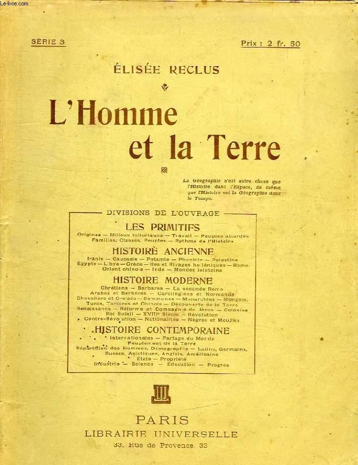 L'HOMME ET LA TERRE, SERIE 3