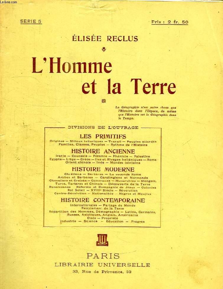 L'HOMME ET LA TERRE, SERIE 5