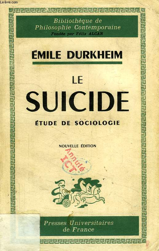 LE SUICIDE, ETUDE DE SOCIOLOGIE