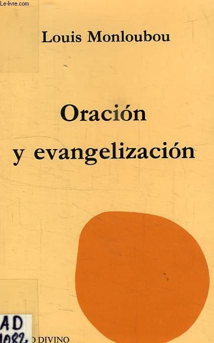 ORACION Y EVANGELIZACION, SAN PABLO Y LA ORACION