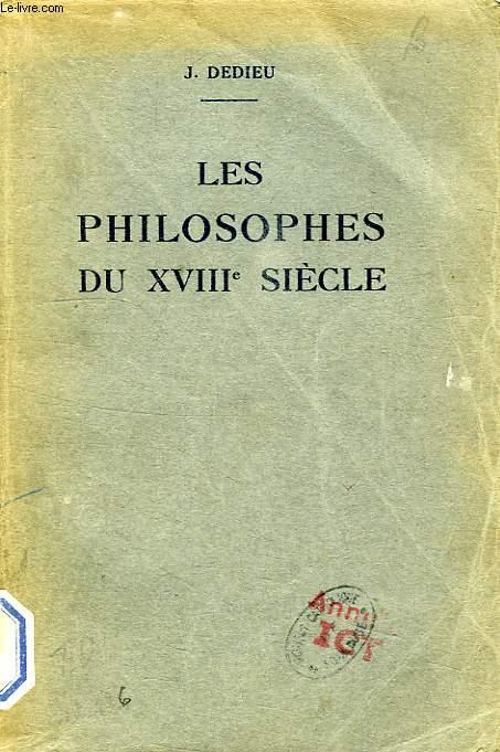 LES PHILOSOPHES DU XVIIIe SIECLE (EXTRAITS)