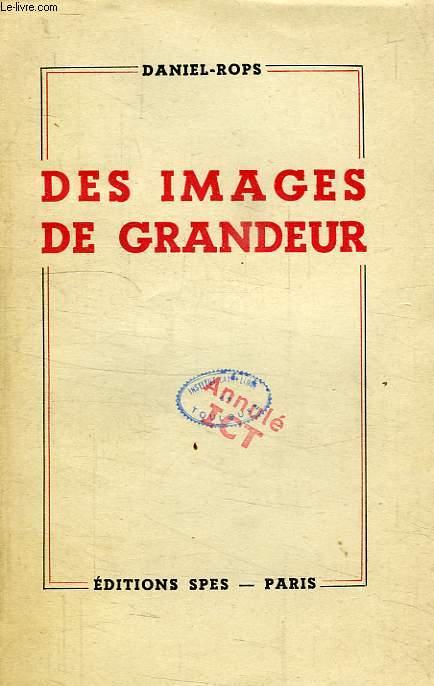 DES IMAGES DE GRANDEUR