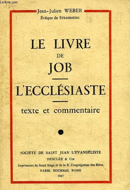 LE LIVRE DE JOB, L'ECCLESIASTE