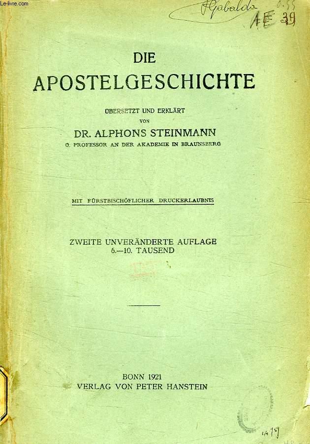 DIE HEILIGE SCHRIFT DES NEUEN TESTAMENTS, III. BAND, DIE APOSTELGESCHICHTE