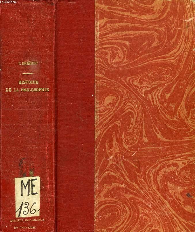 HISTOIRE DE LA PHILOSOPHIE, TOME I, L'ANTIQUITE ET LE MOYEN AGE
