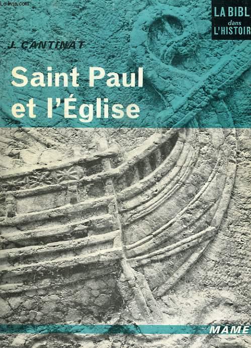 SAINT PAUL ET L'EGLISE