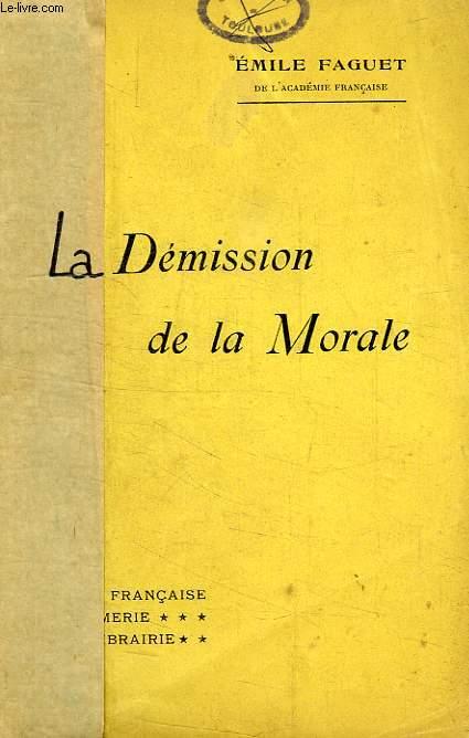 LA DEMISSION DE LA MORALE