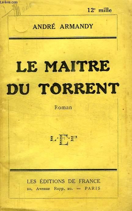 LE MAITRE DU TORRENT