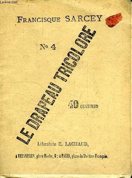 LE DRAPEAU TRICOLORE, N° 4, SAMEDI 27 MAI 1871