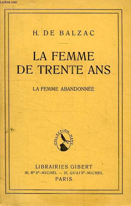 LA FEMME DE TRENTE ANS, LA FEMME ABANDONNEE