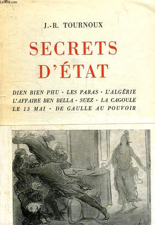 L'Histoire secrète - J.-R. TOURNOUX - La cagoule, le Front populaire, Vichy, Londres, Deuxième bureau, l'Algérie française, l'OAS