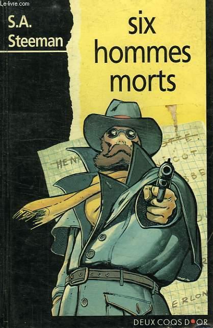 SIX HOMMES MORTS