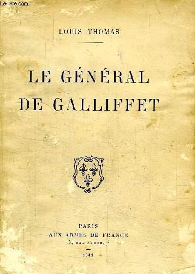 LE GENERAL DE GALLIFFET (1830-1909)