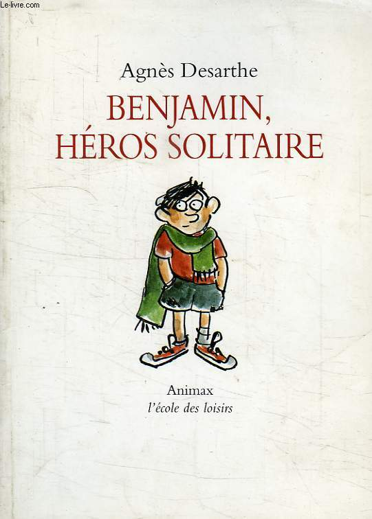 BENJAMIN, HEROS SOLITAIRE