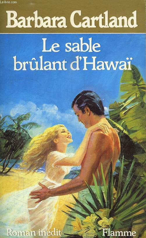 LE SABLE BRULANT D'HAWAI