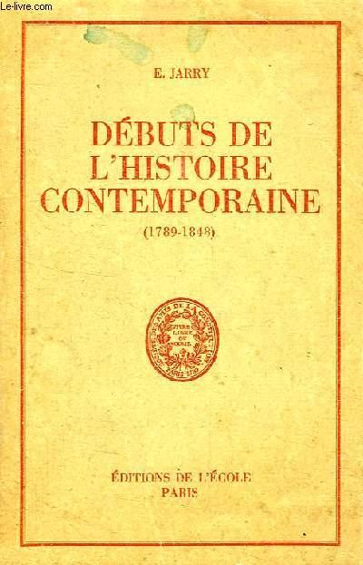 DEBUTS DE L'HISTOIRE CONTEMPORAINE (1789-1848), CLASSE DE 2de