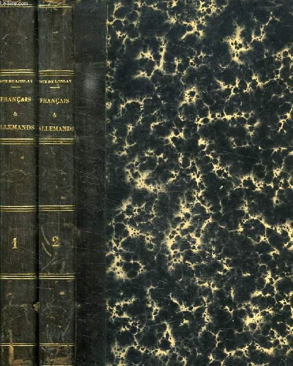 FRANCAIS & ALLEMANDS, HISTOIRE ANECDOTIQUE DE LA GUERRE DE 1870-1871, TOMES I & II