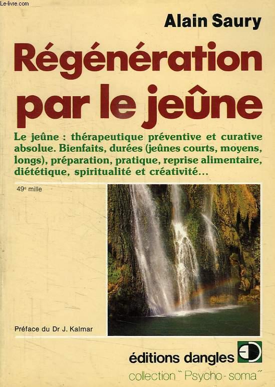 REGENERATION PAR LE JEUNE