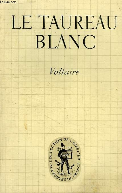 LE TAUREAU BLANC
