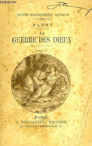 LA GUERRE DES DIEUX, TOME II