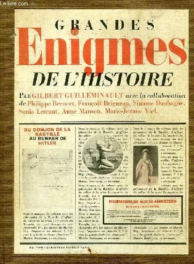 GRANDES ENIGMES DE L'HISTOIRE, DU DONJON DE LA BASTILLE AU BUNKER DE HITLER