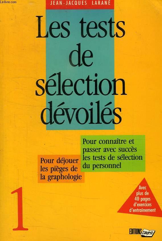 LES TESTS DE SELECTION DEVOILES