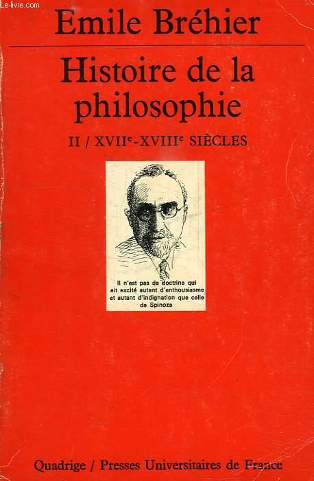 HISTOIRE DE LA PHILOSOPHIE, TOME II, XVIIe-XVIIIe SIECLES