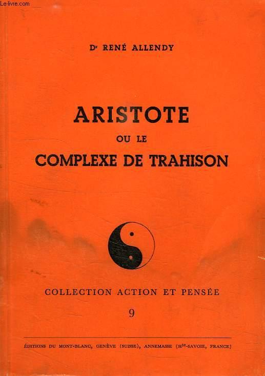 ARISTOTE OU LE COMPLEXE DE TRAHISON