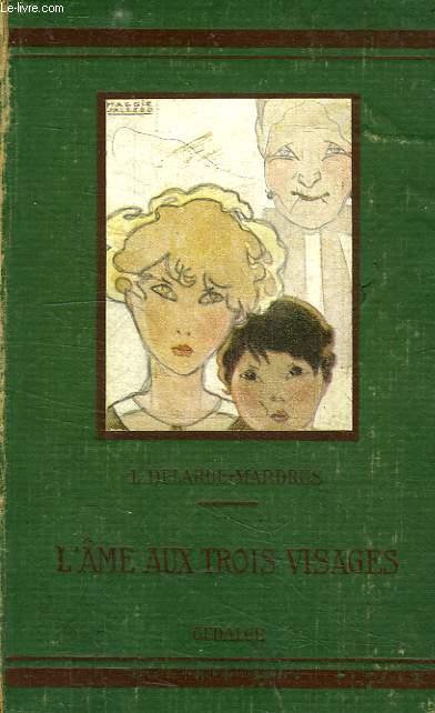 L'AME AUX TROIS VISAGES