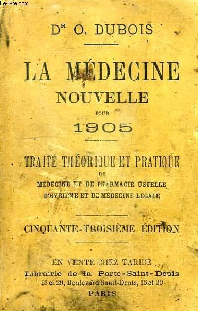 LA MEDECINE NOUVELLE POUR 1905