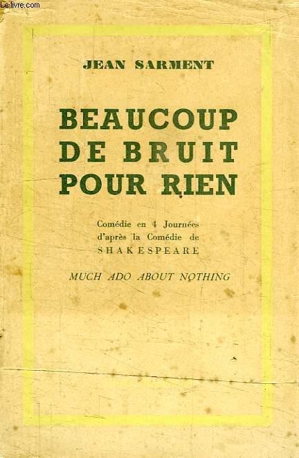 BEAUCOUP DE BRUIT POUR RIEN