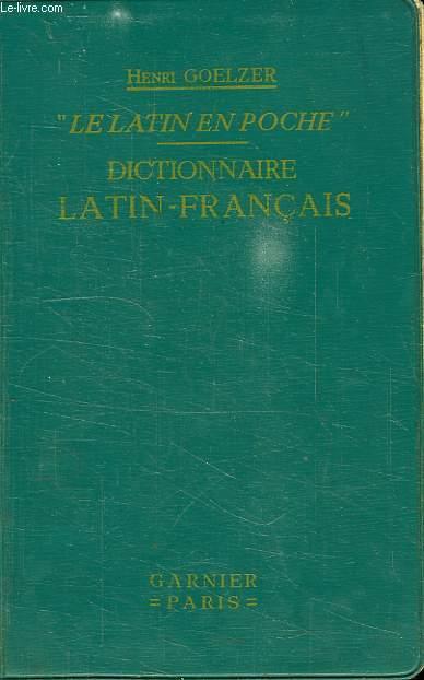 LE LATIN EN POCHE, DICTIONNAIRE LATIN-FRANCAIS