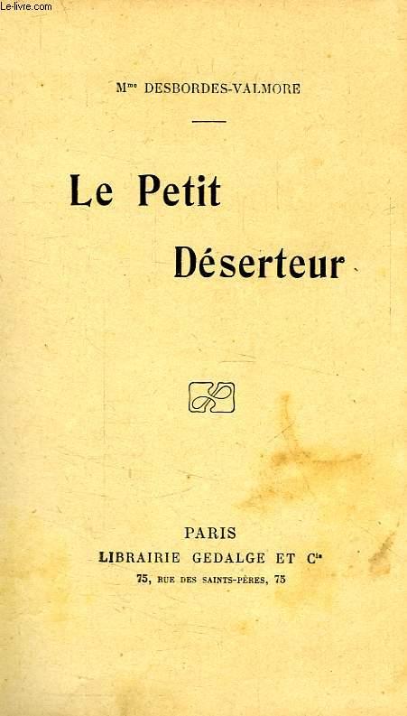 LE PETIT DESERTEUR