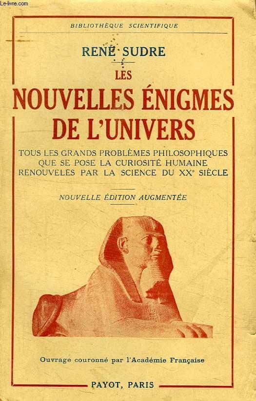 LES NOUVELLES ENIGMES DE L'UNIVERS