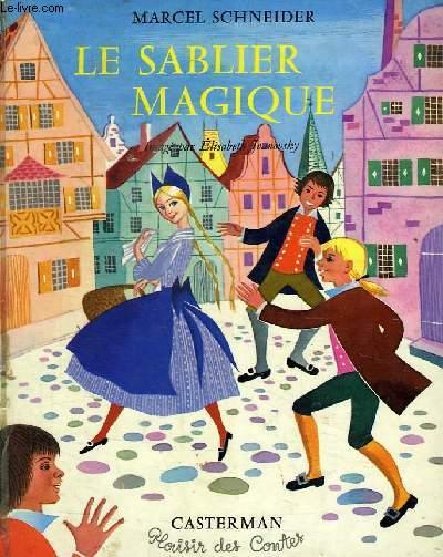 LE SABLIER MAGIQUE